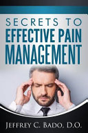 Secrets to Effective Pain Management Book