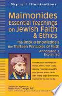 Maimonides  Essential Teachings on Jewish Faith and Ethics Book