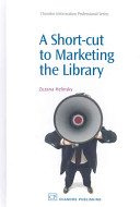 A Short cut to Marketing the Library