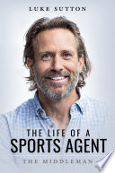 The Life of a Sports Agent Book