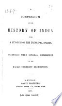A Compendium of the History of India