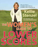 The Women s Guide to Lower Scores