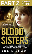 Blood Sisters: Part 2 of 3: Can a pledge made for life endure beyond death? ebook