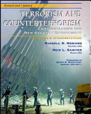 Terrorism and Counterterrorism  Understanding the New Security Environment  Readings and Interpretations  Revised   Updated 2004  Trade Edition