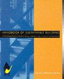 Handbook of Sustainable Building