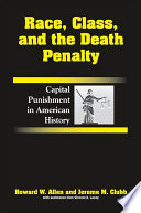 Race  Class  and the Death Penalty