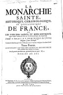 La Monarchie sainte historique, chronologique et généalogique de France, ou les Vies des saints sortis de la tige royale de France