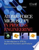 Atomic Force Microscopy in Process Engineering