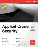 Applied Oracle Security  Developing Secure Database and Middleware Environments