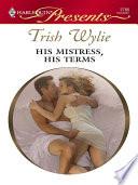 His Mistress  His Terms Book PDF