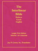 Larger Print Interlinear Hebrew Greek English Bible