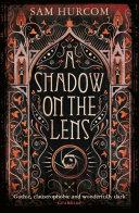 A Shadow on the Lens [Pdf/ePub] eBook