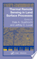 Thermal Remote Sensing in Land Surface Processing Book
