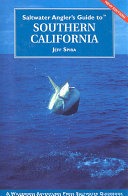 Saltwater Angler's Guide to Southern California