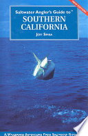 """""""Saltwater Angler's Guide to Southern California"""" by Jeff Spira"""