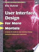 User Interface Design for Mere Mortals   Book