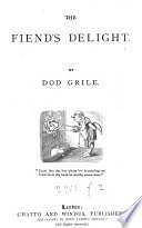 The fiend's delight, by Dod Grile
