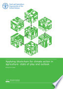 Applying blockchain for climate action in agriculture: state of play and outlook