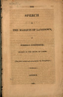 The Speech of the Marquis of Lansdown  on Foreign Commerce