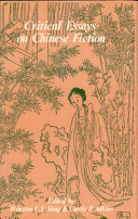 Critical Essays on Chinese Fiction
