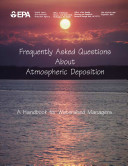 Frequently asked questions about atmospheric deposition   a handbook for watershed managers