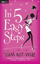 In 5 Easy Steps  WINNER OF THE INAUGURAL ASIAN CHIC WRITING COMPETITION 2009