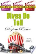 Divas Do Tell Book