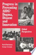Progress in Preventing AIDS?