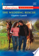 The Wedding Rescue  Mills   Boon American Romance