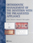 Orthodontic Management Of The Dentition With The Preadjusted Appliance Book PDF