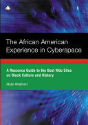 The African American Experience In Cyberspace Book PDF
