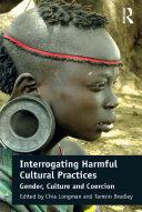 Interrogating Harmful Cultural Practices