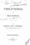 Child-songs and sea-songs