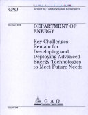 Department of Energy  Key Challenges Remain for Developing   Deploying Advanced Energy Technologies to Meet Future Needs