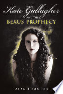 Kate Gallagher and the Bexus Prophecy