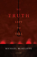 Pdf No Truth Left To Tell Telecharger