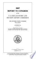 2007 Report to Congress of the U S  China Economic and Security Review Commission  November 2007    Book