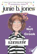 Junie B. Jones #9: Junie B. Jones Is Not a Crook image