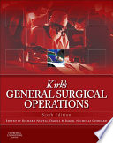Kirk s General Surgical Operations E Book Book