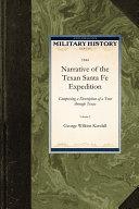 Narrative of the Texan Santa Fe Expedition
