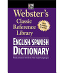 Webster's English-Spanish Dictionary, Grades 6 - 12