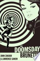 The Doomsday Brunette