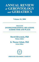 Annual Review Of Gerontology And Geriatrics Volume 24 2004