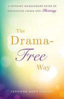 The Drama-free Way
