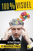 Pdf Stratégie E-Marketing 100% Visuel Telecharger