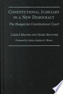 Constitutional Judiciary in a New Democracy