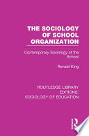 The Sociology of School Organization  : Contemporary Sociology of the School