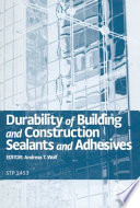 Durability Of Building And Construction Sealants And Adhesives Book PDF