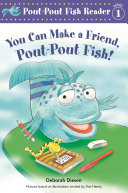 You Can Make a Friend, Pout-Pout Fish! Pdf/ePub eBook