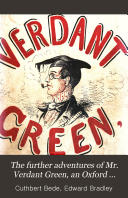 The Further Adventures of Mr  Verdant Green  an Oxford Under graduate
